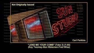 (1957) Sun Lend Me Your Comb (Take 3) Carl Perkins YouTube Videos