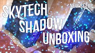 MY SETUP UNBOXING & SkyTech Shadow UNBOXING!