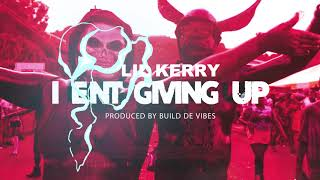 Lil Kerry - I Ent Giving Up - Market Square Riddim - (Grenada Soca 2018)