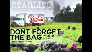 starlito don t forget the bag ft red dot yo gotti