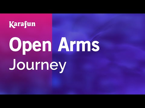 Karaoke Open Arms - Journey *