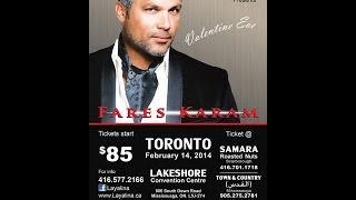 Fares Karam (Prova) - Lakeshore Convention Centre - Friday, February 14 2014 - Valentine