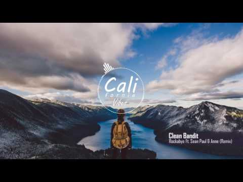 Clean Bandit  Rockae ft Sean Paul & AnneMarie Remix