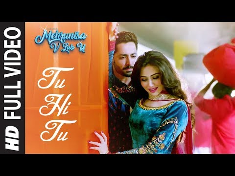 Thumbnail: Tu Hi Tu Full Video Song | Mehrunisa V Lub U || Danish Taimoor, Sana Javed, Jawed sheik