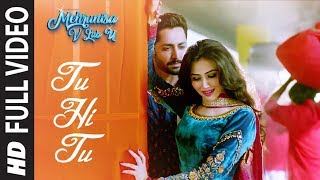 Tu Hi Tu (Full Video Song) | Mehrunisa V Lub U