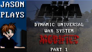 Arma 3 - Dynamic Universal War System MODIFIED [Part 1] - The Reboot