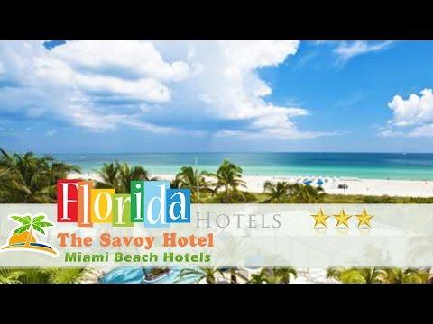 The Savoy Hotel - Miami Beach Hotels, Florida