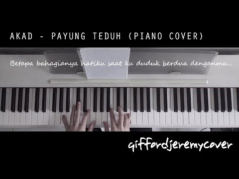 Akad - Payung Teduh ( Piano Cover )