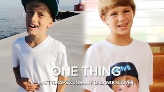 One Direction - One Thing (MattyBRaps & Johnny Orlando cover)