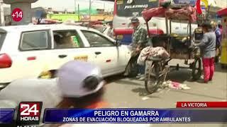 Gamarra: zonas de evacuación son bloqueadas por el comercio ambulatorio