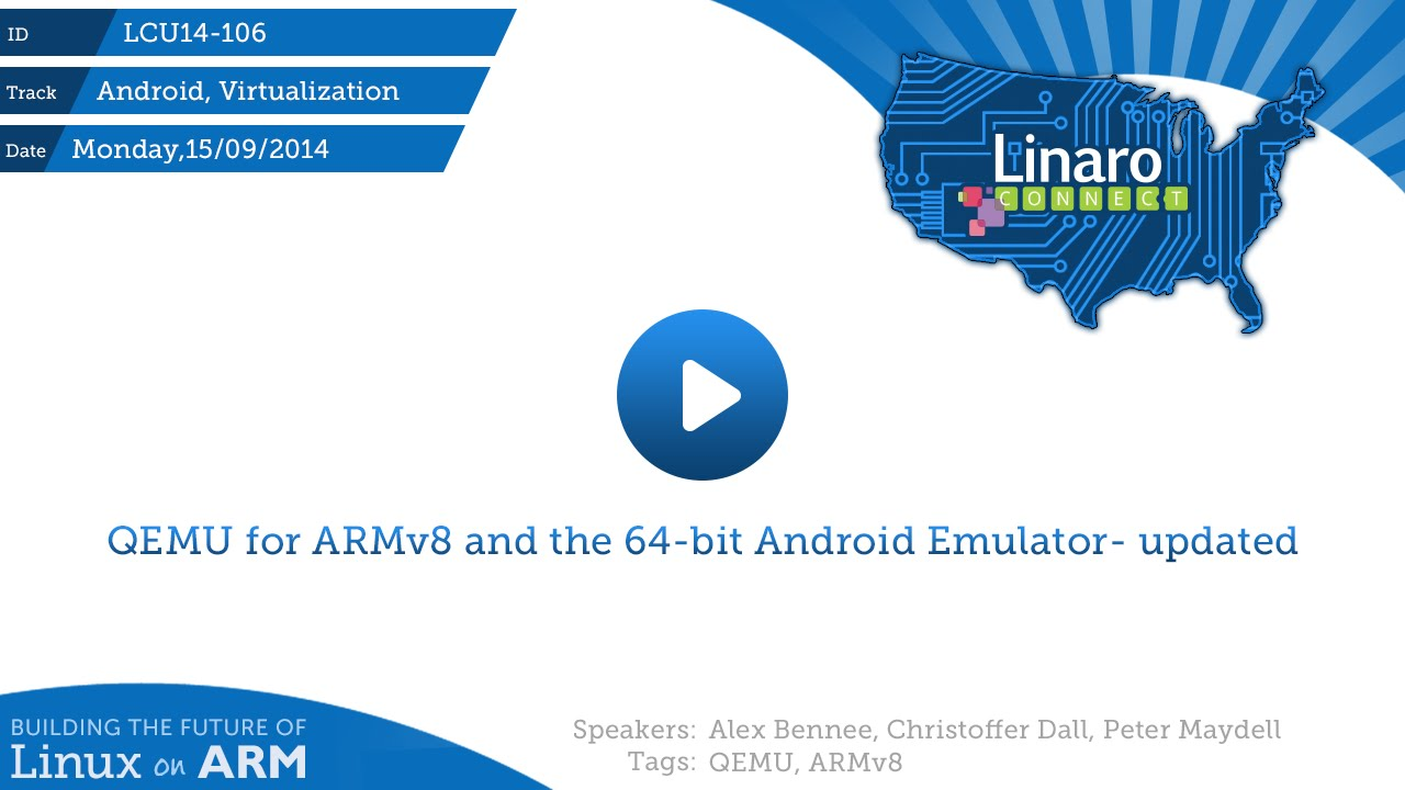LCU14-106: QEMU for ARMv8 and the 64-bit Android Emulator - YouTube