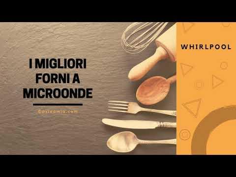 ♨️ Il Migliore MICROONDE WHIRLPOOL