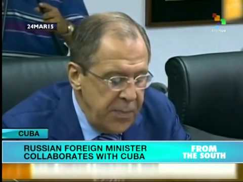 Russian Foreign Minister collaborates with Cuba