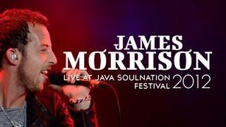 """James Morrison """"You Give Me Something"""" Live at Java Soulnation Festival 2012"""