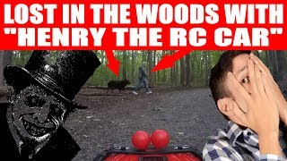 """LOST IN THE WOODS WITH """"HENRY THE RC CAR""""! (EPISODE #109)"""