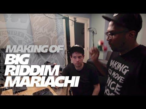 The Making Of: Dodge & Fuski x 12th Planet  Big Riddim Mariachi