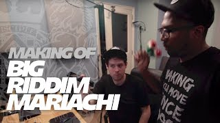 Gambar cover Dodge & Fuski x 12th Planet - Big Riddim Mariachi [THE MAKING OF]