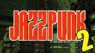 Jazzpunk -2- Kill pigeons get laid