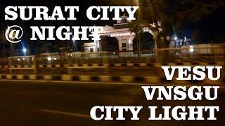 Surat at Night |  Vesu - VNSGU - CityLight