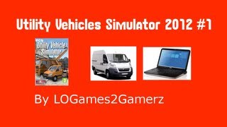 Utility Vehicle Simulator 2012 First Try #1