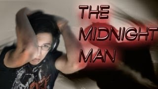The Midnight Man Game Creepypasta - SCREAMS AND JUMPSCARES (Download)