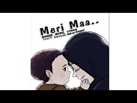 Tezz B - Meri Maa (Audio)