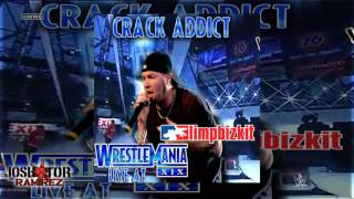 WWE: Crack Addict (Live At WrestleMania 19) by Limp Bizkit - DL wITH Custom Cover