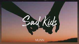 Munn-Sad Kids Acoustic (Lyric Video)
