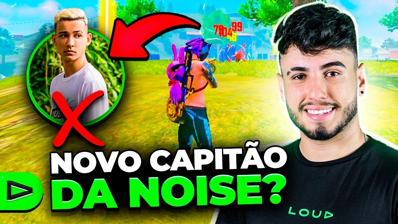 O NOVO CAPITÃO DA NOISE NA LOUD FREE FIRE!!