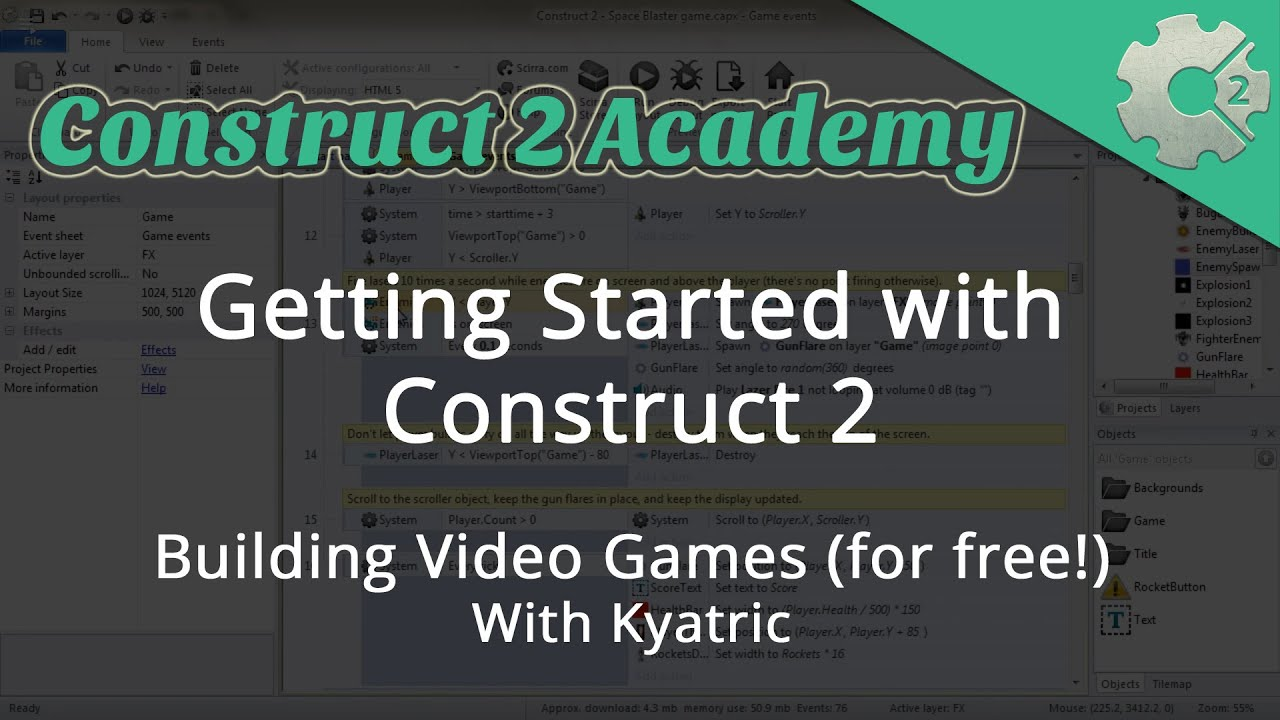 Getting Started with Construct 2: Building Video Games (for free!) - with  Kyatric