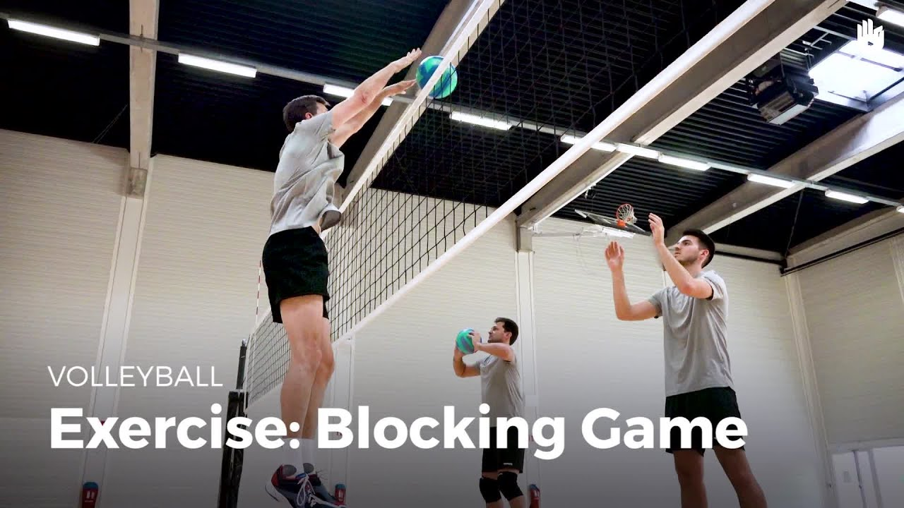Exercise: blocking game   Volleyball