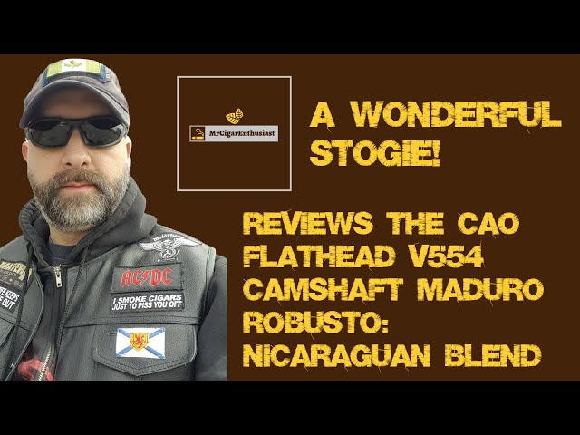 MrCigarEnthusiast Reviews The CAO Flathead V554 Camshaft Maduro Robusto - Nicaraguan Blend