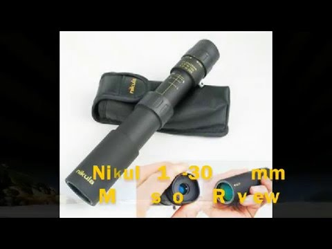 Nikula 10-30X 25mm Monosope, ( powerful image magnification) protable and durable