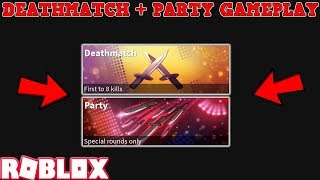 DEATHMATCH & PARTY GAMEMODES GAMEPLAY! (ROBLOX ASSASSIN) *I'M BACK!*