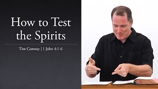 How to Test the Spirits - Tim Conway
