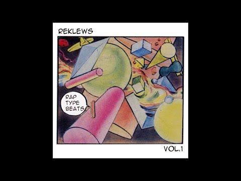Reklews - Rap Type Beats Vol. 1 (FULL ALBUM)