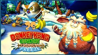Donkey Kong Country: Tropical Freeze #28 - Wow x ∞