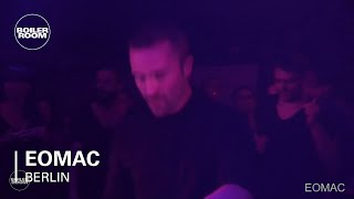 Techno: Eomac Boiler Room Berlin Live Set