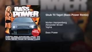 Skub Til Taget (Bass Power Remix)