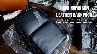 TUMI HARRISON WEBSTER MEN LEATHER BACKPACK UNBOXING + TRY ON