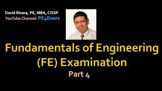 FE Exam Preparation Part 4