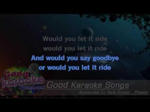 Let It Ride -  Bachman Turner Overdrive (Lyrics Karaoke) [ goodkaraokesongs.com ]
