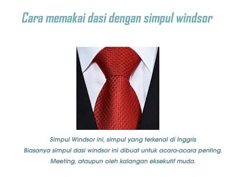Video Cara Memakai Dasi Yang Benar (lengkap dengan demo)