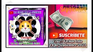 Cruz!! Fechas Loto 14 de Septiembre 2021