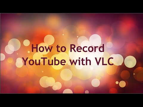 VLC YouTube Recorder