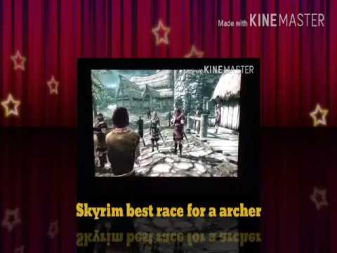 Skyrim Best Race For Archer