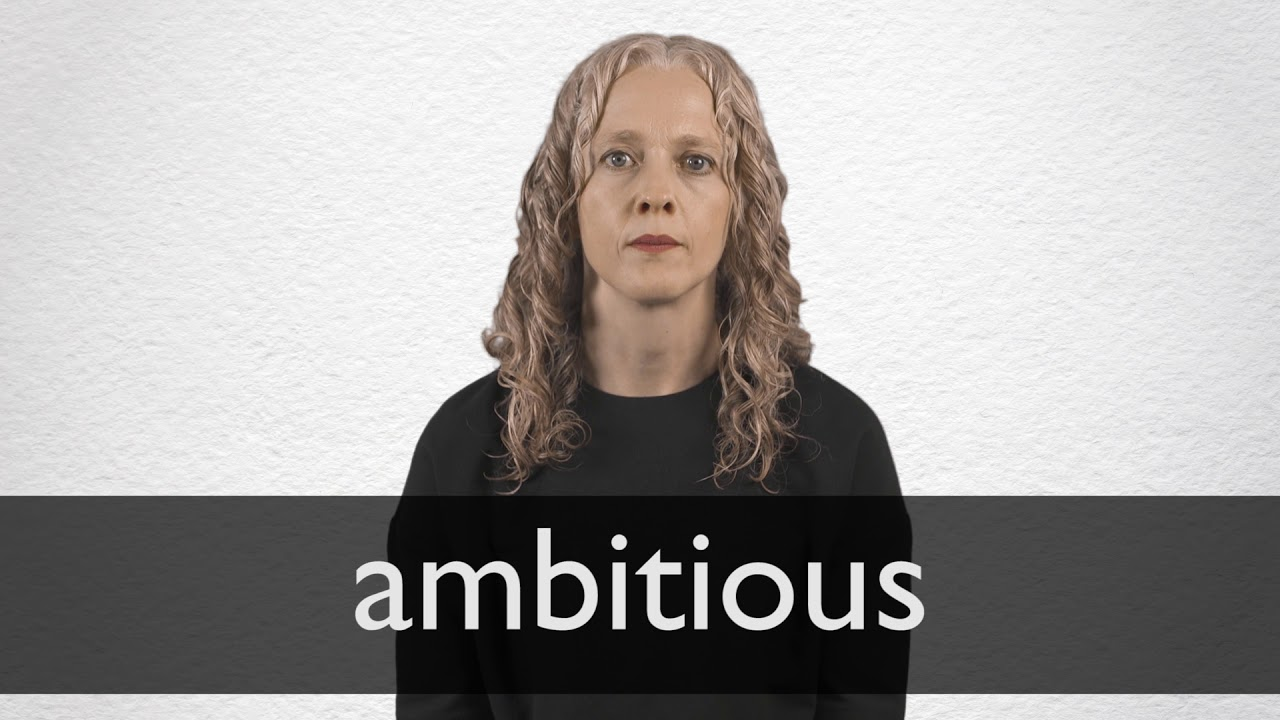 How to pronounce AMBITIOUS in British English
