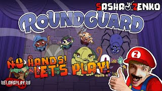 Roundguard Gameplay (Chin & Mouse Only)
