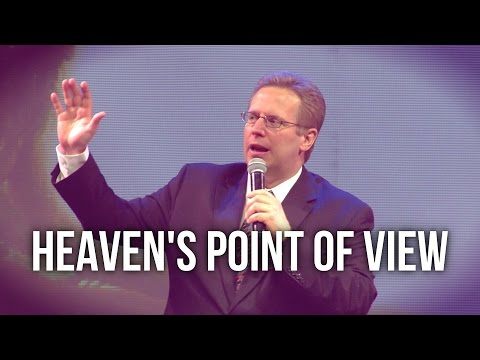 """Heaven's Point of View"" – Pastor Raymond Woodward"