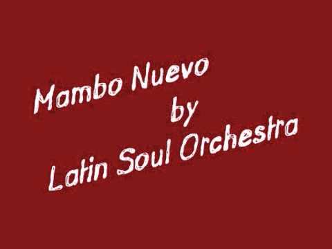 Latin soul orchestra - Mambo Nuevo